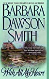 Barbara Dawson Smith: With All My Heart