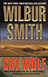 Smith, Wilbur A.: Cry Wolf