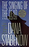 Stabenow, Dana: The Singing of the Dead (A Kate Shugak Mystery)