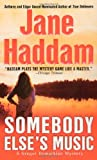Haddam, Jane: Somebody Else's Music (A Gregor Demarkian Mystery)