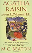 Agatha Raisin and the Love from Hell by M.…