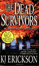 The Dead Survivors: A Mars Bahr Mystery by…