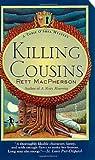 MacPherson, Rett: Killing Cousins (Torie O'Shea Mysteries, No. 5)