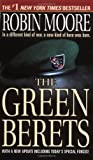 Moore, Robin: The Green Berets: The Amazing Story of the U.S. Army's Elite Special Forces Unit