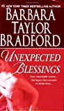 Bradford, Barbara Taylor: Unexpected Blessings
