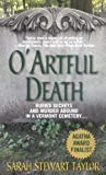Taylor, Sarah: O&#39; Artful Death