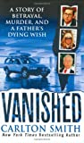 Smith, Carlton: Vanished