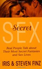 Secret Sex: Real People Talk About Outside…