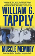 Muscle Memory by William G. Tapply
