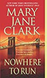 Clark, Mary: Nowhere To Run