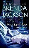 Jackson, Brenda: The Midnight Hour (Madaris Family Novels)