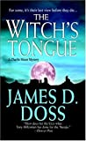 Doss, James D.: The Witch's Tongue