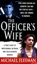 The Officer's Wife (St. Martin's True Crime…