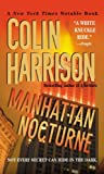 Harrison, Colin: Manhattan Nocturne