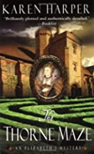 The Thorne Maze (Elizabeth I Mysteries, Book…