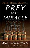 Thurlo, Aimee and David: Prey For a Miracle (A Sister Agatha Mystery)