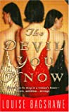 Bagshawe, Louise: The Devil You Know