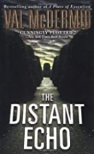 The Distant Echo by Val McDermid
