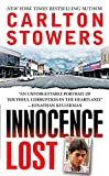 Stowers, Carlton: Innocence Lost