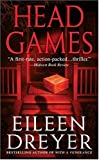 Dreyer, Eileen: Head Games