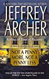 Jeffrey Archer: Not a Penny More, Not a Penny Less