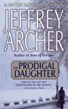 Jeffrey Archer: The Prodigal Daughter