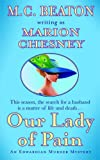 Marion Chesney: Our Lady of Pain: An Edwardian Murder Mystery (Edwardian Murder Mysteries)