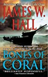 Hall, James W.: Bones of Coral