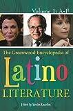 Kanellos, Nicolas: The Greenwood Encyclopedia of Latino Literature