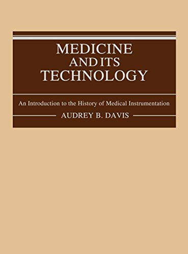 medicine-and-its-technology-an-introduction-to-the-history-of-medical-instrumentation-contributions-in-womens-studies