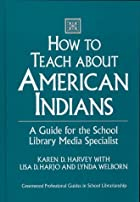 How to Teach about American Indians: A Guide…