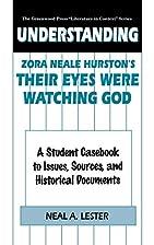Understanding Zora Neale Hurston's Their…