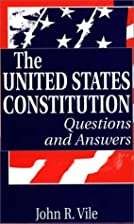 The United States Constitution: Questions…