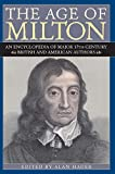 Hager, Alan: The Age of Milton: An Encyclopedia of Major 17th-Century British and American Authors