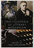 Poplawski, Paul: Encyclopedia of Literary Modernism