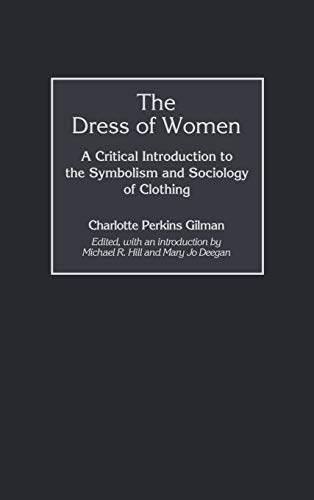 the-dress-of-women-a-critical-introduction-to-the-symbolism-and-sociology-of-clothing