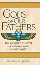 Gods of Our Fathers: The Memory of Egypt in…