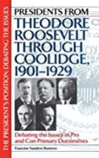 Presidents from Theodore Roosevelt through…