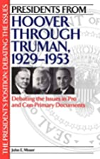 Presidents from Hoover through Truman,…