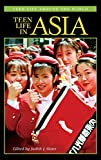 Slater, Judith J.: Teen Life in Asia (Teen Life around the World)