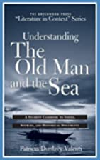 Understanding The Old Man and the Sea: A…