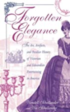Forgotten Elegance: The Art, Artifacts, and…