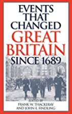 Events that Changed Great Britain Since…