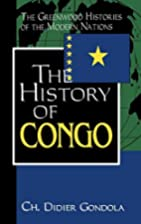 The History of Congo: by Didier Gondola