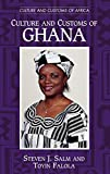 Salm, Steven J.: Culture and Customs of Ghana (Culture and Customs of Africa)