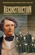 Reconstruction (Greenwood Guides to Historic…
