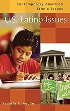 U.S. Latino Issues (Contemporary American…