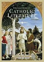 Encyclopedia of Catholic Literature [2…