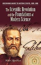 The Scientific Revolution and the…