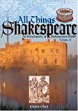 Olsen, Kirstin: All Things Shakespeare: An Encyclopedia of Shakespeare's World